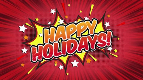 Happy Holidays Word Retro Cartoon Comic Bubbles Popup Style Expressions Colored Bomb and Smoke Strip Dotted and red Speed Radial line Seamless loop Animation black / green screen doodle background.16