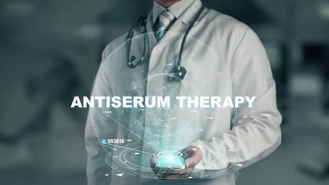 Doctor holding in hand Antiserum Therapy