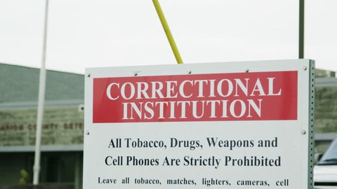Correctional Institute Sign Outside Prison