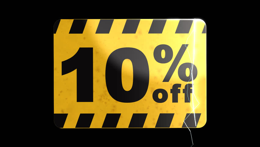 Animated sign board attracting attention and warns about a 10 percent discount