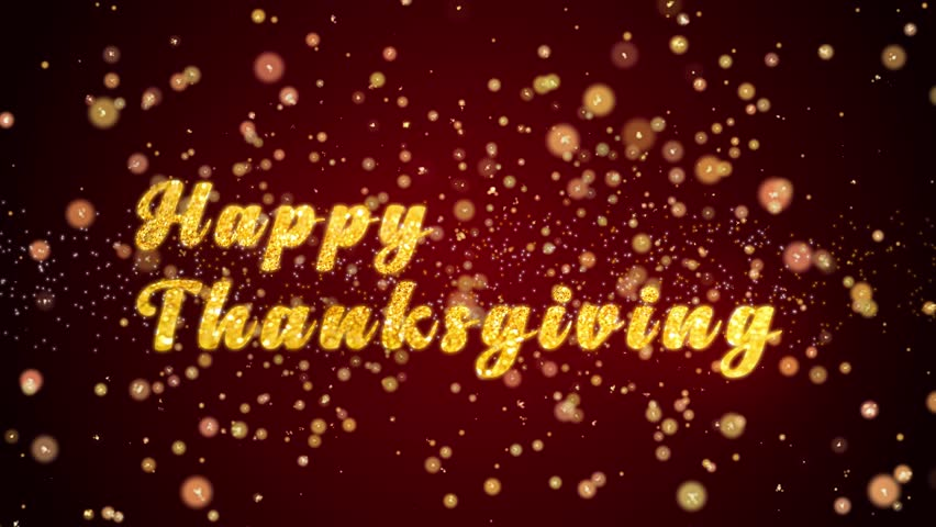 Happy Thanksgiving Greeting Card text with sparkling particles shiny background for Celebration,wishes,Events,Message,Holidays,Festival.
