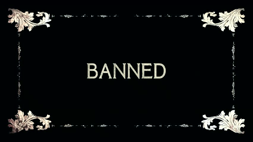 A re-created film frame from the silent movies era, showing an intertitle text: you are banned (in two variants).