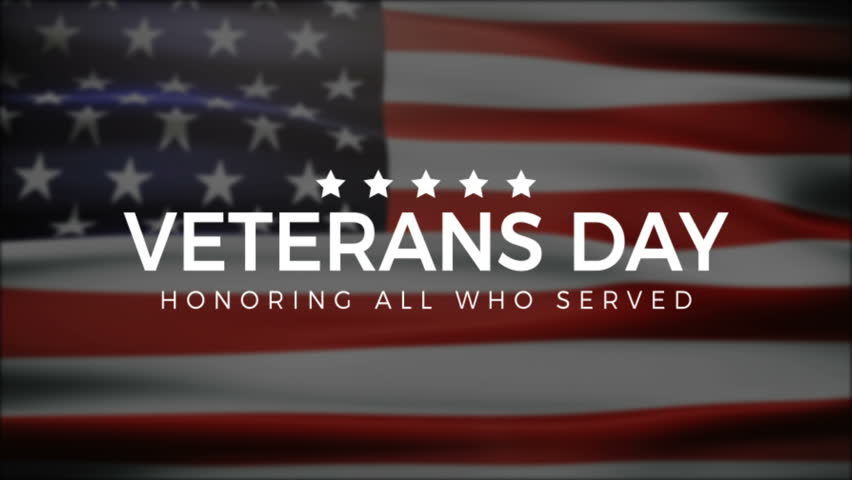 Veterans Day, Honoring all who served, USA Flag, HD animation, web 4K banner. Remember and honor. | Shutterstock HD Video #1015865971
