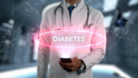 Diabetes - Male Doctor With Mobile Phone Opens and Touches Hologram Illness Word