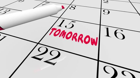 Calendar Tomorrow Next Day Future Delay Until Later Circled Word 3D Animation