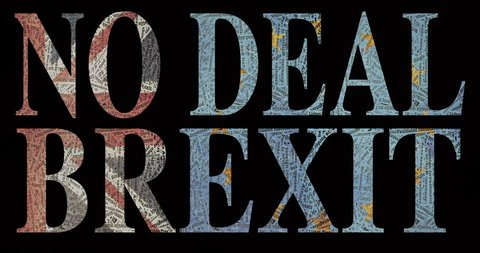 NO DEAL BREXIT stop motion with 100,s of brexit jargon