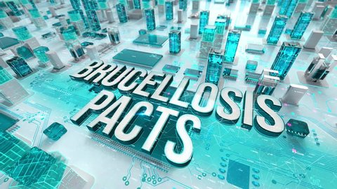 Brucellosis Pacts with medical digital technology concept
