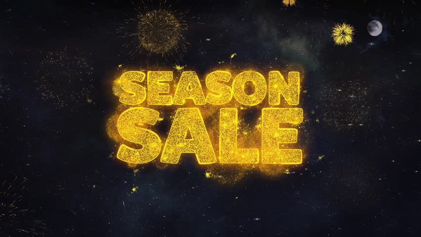 Season Sale Text Typography Reveal From Golden Firework Crackers Particles Night Sky 4k Background. Greeting card, Celebration, Party, Invitation, Gift, Event, Message, Holiday, Wish, Festival  | Shutterstock HD Video #1028090171