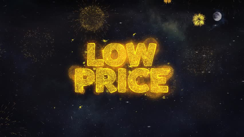 Low Price Text Typography Reveal From Golden Firework Crackers Particles Night Sky 4k Background. Greeting card, Celebration, Party, Invitation, Gift, Event, Message, Holiday, Wish, Festival  | Shutterstock HD Video #1028090201