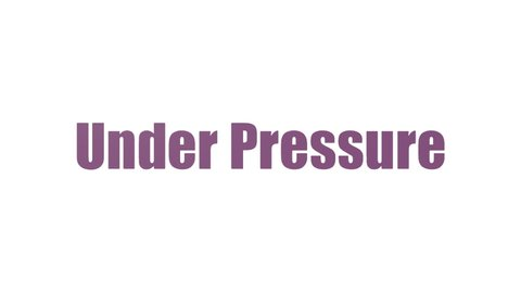 Under Pressure Word Cloud Animated Isolated On White