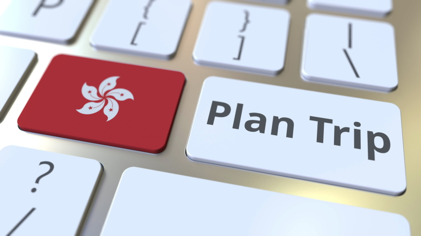 PLAN TRIP text and flag of Hong Kong on the computer keyboard, travel related 3D animation | Shutterstock HD Video #1029605411
