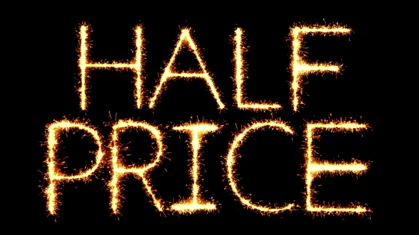 Half Price Text Sparkler Writing With Glitter Sparks Particles Firework on Black 4K Loop Background. Greeting card, Invitation, Celebration, Party, Gift, Message, Wishes, Festival.