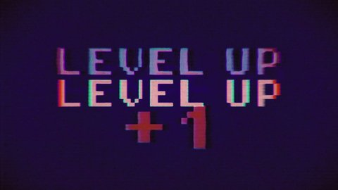 A pink and purple videogame screen animation, with the text Level up - Plus one. VHS vignetted capture effect.