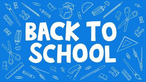 Back To School blueprint doodle animation. Handwritten typescript with various stationary tools. 4K video of school supplies fading into frame. For retail marketing promotion, education, and business
