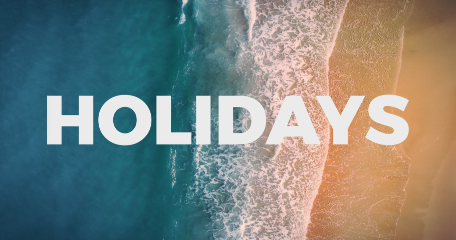Holidays animation text animation beach animation holidays vacation text vacation beach vacation holidays travel text travel beach travel holidays background background beach background aerial view  | Shutterstock HD Video #1044394831