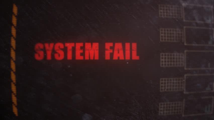 System Fail Signal Alert on an Old Dirty Screen