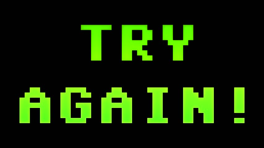 A 4k classic Try Again screen. 8-bit retro style.