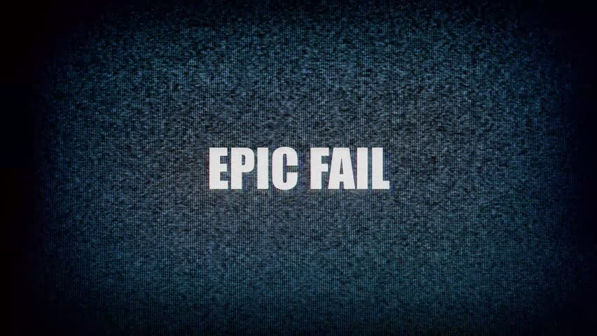 The text Epic fail, with distortions and glitches, appears over static noise from an old small TV screen.