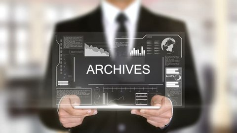 Archives, Hologram Futuristic Interface, Augmented Virtual Reality