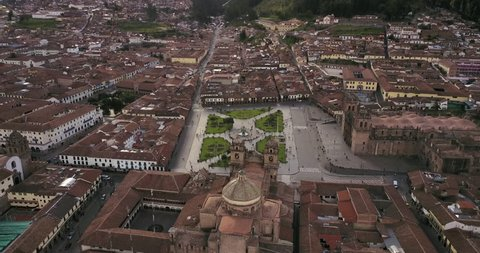 Cusco Peru Aerial v12 Flying low over main plaza panning down