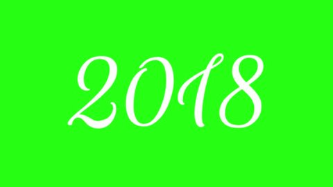 New Year 2018 Animation. 2018 New Year animation. Best for New Year's Eve, friends party, and other event. White text on green background.