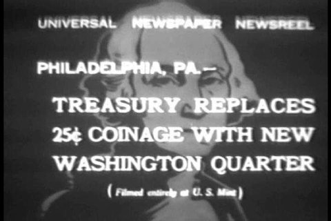 CIRCA 1930s Universal newsreel highlights the U.S. treasuries move to the new Washington quarter.