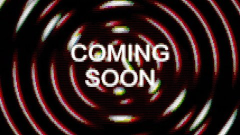The text Coming soon appears over a set of spinning circles. Grindhouse low-budget b-movie. ASCII art vintage PC terminal animation fx, from the time when computers didn't have pixel graphics.