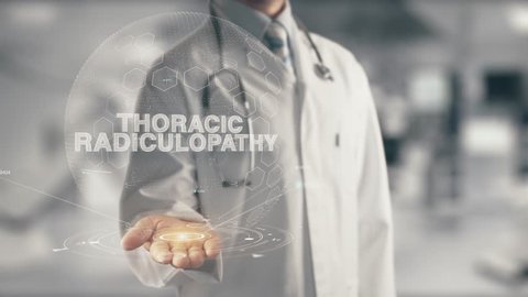 Doctor holding in hand Thoracic Radiculopathy